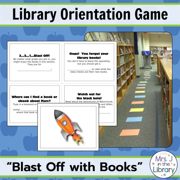 "Outer Space Theme Library Orientation Life-Size Board Game by Mrs. J in the Library - Text boxes reading ""Library Orientation Game"" and ""Blast Off with Books"" with a photo of game spaces on a library floor between shelves and a screenshot of the clue cards"