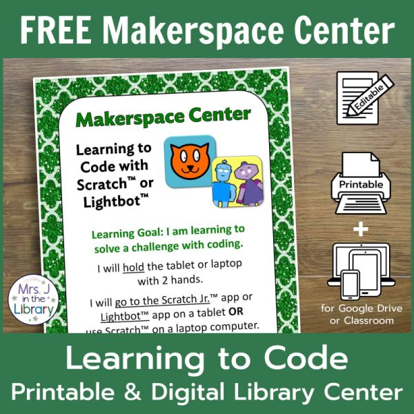 FREE Makerspace Center: Learning to Code Printable & Digital Library Center by Mrs. J in the Library - Screenshot of center sign directions with icons for editable, printable, and digital product