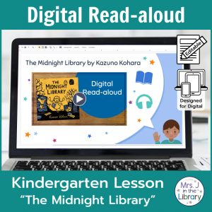 "Laptop computer screen showing ""The Midnight Library"" Digital Read-aloud title slide with 2 banners reading Digital Read-aloud and Kindergarten Lesson ""The Midnight Library"""