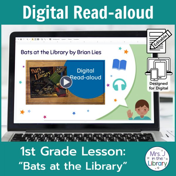 "Laptop computer screen showing ""Bats at the Library"" Digital Read-aloud title slide with 2 banners reading Digital Read-aloud and 1st Grade Lesson ""Bats at the Library"""