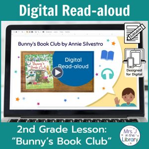 "Laptop computer screen showing ""Bunny's Book Club"" Digital Read-aloud title slide with 2 banners reading Digital Read-aloud and 2nd Grade Lesson ""Bunny's Book Club"""