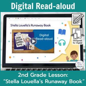 "Laptop computer screen showing ""Stella Louella's Runaway Book"" Digital Read-aloud title slide with 2 banners reading Digital Read-aloud and 2nd Grade Lesson ""Stella Louella's Runaway Book"""